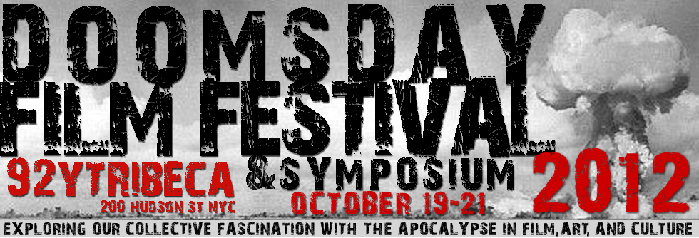 2012 Doomsday Film Festival & Symposium